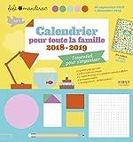 Calendrier pour toute la famille 2018/2019 - l'essentiel pour s'organiser