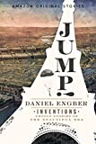 Jump! (Inventions: Untold Stories of the Beautiful Era collection) (English Edition)