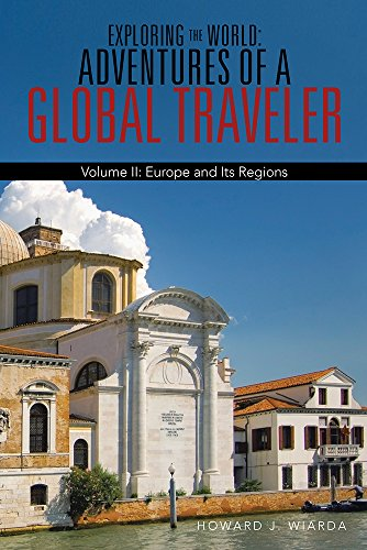 exploring-the-world-adventures-of-a-global-traveler-volume-ii-europe-and-its-regions-english-edition