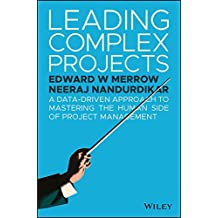 Leading Complex Projects: A Data-Driven Approach to Mastering the Human Side of Project Management