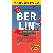 MARCO POLO Reiseführer Berlin: inklusive Insider-Tipps, Touren-App, Update-Service und NEU: Kartendownloads (MARCO POLO Reiseführer E-Book)