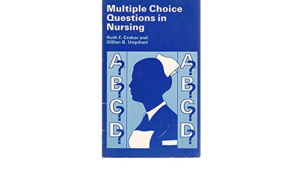 Buy Multiple Choice Questions in Nursing with Answers and