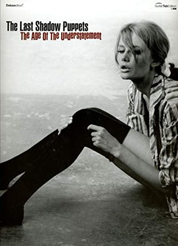 The Age of the Understatement: (Guitar/vocals Songbook) (Gtab)