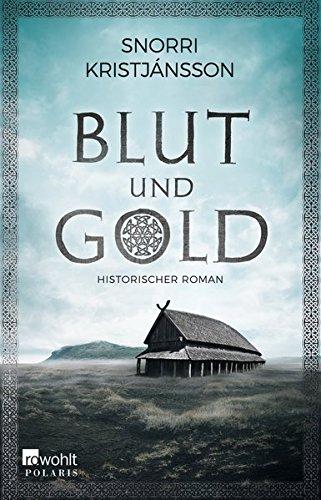 Kristjánsson, Snorri: Blut und Gold