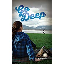 Go Deep (All Out Vancouver Book 2) (English Edition)