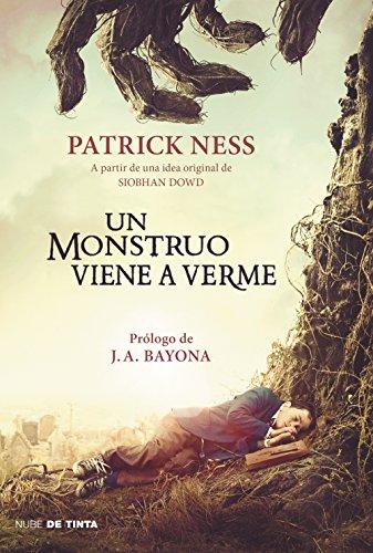 Un monstruo viene a verme (Spanish Edition)