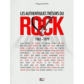 Authentique trésors du rock : 1965-1979