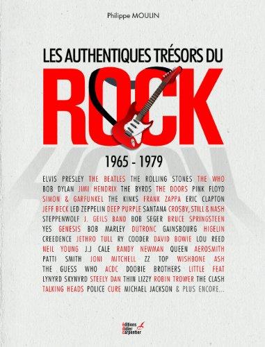 Authentique trsors du rock : 1965-1979