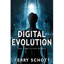 Digital Evolution (The Game is Life Book 6) (English Edition)