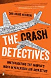 #9: The Crash Detectives: Investigating the World's Most Mysterious Air Disasters