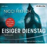 Eisiger Dienstag: Thriller (Psychologin Frieda Klein als Ermittlerin, Band 2)