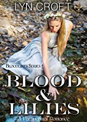 Blood and Lilies (Bloodlines Series Book 1)