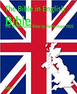 Bible: The Emphasized Bible by Rotherham 1902 (English Edition) par [The Bible in English]