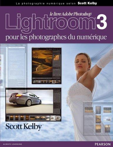 Lightroom 3 pour les Phototographes du  Numérique
