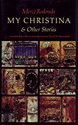 My Christina and Other Stories (Graywolf Short Fiction Series)