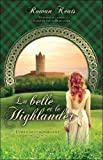 la belle et le highlander conquise par un highlander tome 1