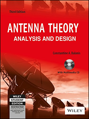 ANTENNA THEORY : ANALYSIS AND DESIGN (WITH CD) 3 EDITION por Constantine A. Balanis