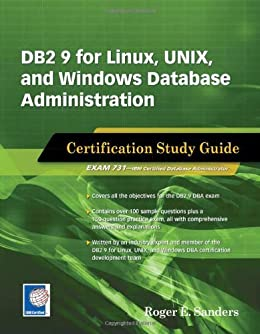 DB2 9 for Linux, UNIX, and Windows Database Administration: Certification Study Guide by [Sanders, Roger E.]