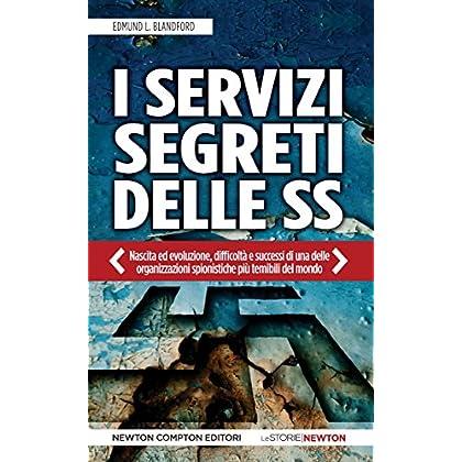 I Servizi Segreti Delle Ss (Enewton Saggistica)