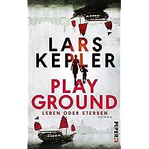 Playground – Leben oder Sterben: Roman
