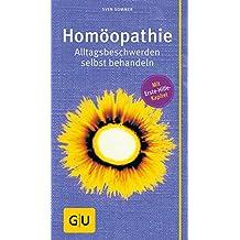 Homöopathie: Alltagsbeschwerden selbst behandeln (GU Großer Kompass Gesundheit)