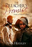 The Preacher's Promise (Home to Milford College Book 1)