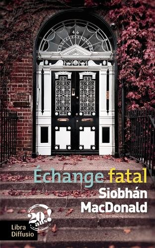 Echange fatal