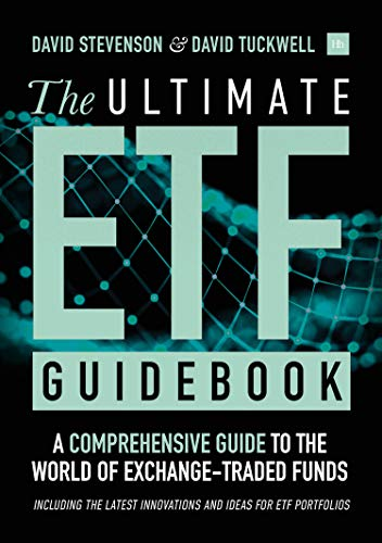 The Ultimate ETF Guidebook: A Comprehensive Guide to the World of Exchange-Traded Funds - Including the Latest Innovations and Ideas for ETF Portfolios (English Edition)