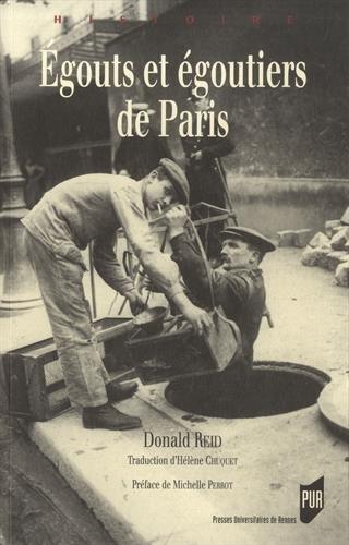 Egouts et goutiers de Paris : Ralits et reprsentations
