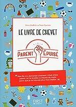 Le livre de chevet du Parent épuisé de Parent EPUISE