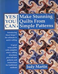 Yes You Can! Make Stunning Quilts from Simple Patterns by Judy Martin (1992-12-06)