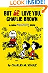 Peanuts Vol. 7: But We Love You, Char...