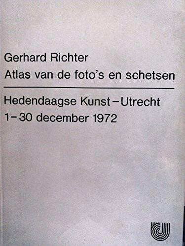 Gerhard Richter: Atlas van de foto's en schetsen. par Hedendaagse Kunst, 1-30 december 1972. Catalogo della Mostra: Utrecht