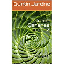 Green Bananas and Oz: The resurrection of Oz Blackstone and other short writings