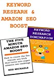 AFFILIATE MARKETING KEYWORD RESEARCH & FIVE MINUTE AMAZON (PRODUCT LISTING & KINDLE) SEO BOOST (English Edition)