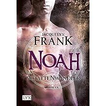 Schattenwandler - Noah (Schattenwandler-Reihe, Band 5)