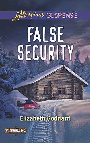 False Security (Mills & Boon Love Inspired Suspense) (Wilderness, Inc., Book 3) (English Edition)