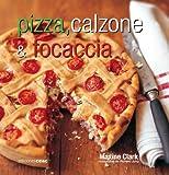 Pizza, calzone & focaccia (Cocinamos)