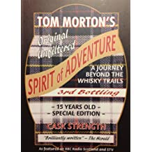 Spirit of Adventure: A Journey Beyond the Whisky Trails