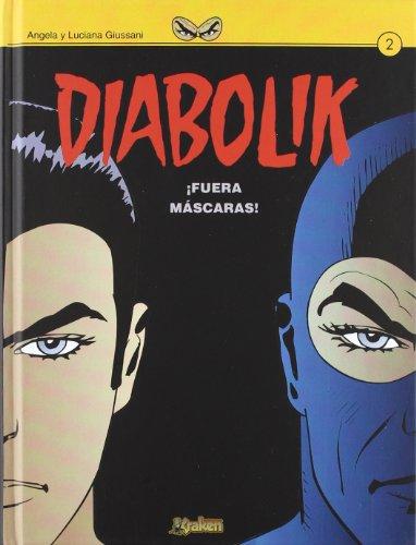 Portada del libro Diabolik ¡Fuera máscaras!