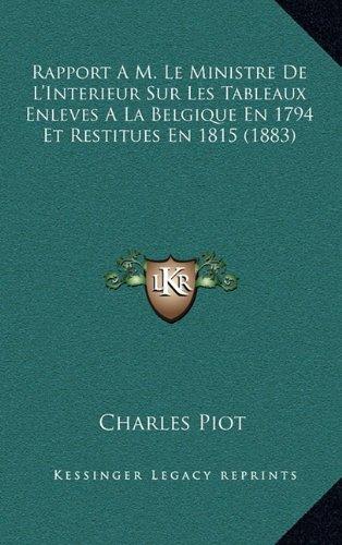 rapport-a-m-le-ministre-de-linterieur-sur-les-tableaux-enleves-a-la-belgique-en-1794-et-restitues-en