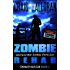 Zombie Rehab:  Impact Series - Book 2 of 3