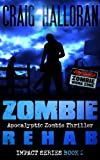Zombie Rehab:  Impact Series - Book 2 (Zombie Impact) by Craig Halloran