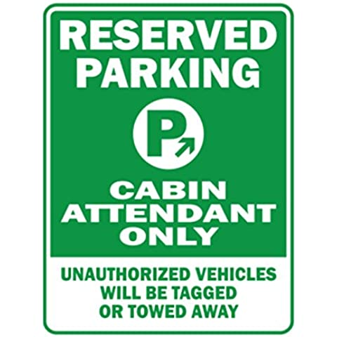 Teeburon RESERVED PARKING Cabin Attendant ONLY unauthorized vehicles will be