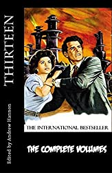 Thirteen - The Complete Volumes