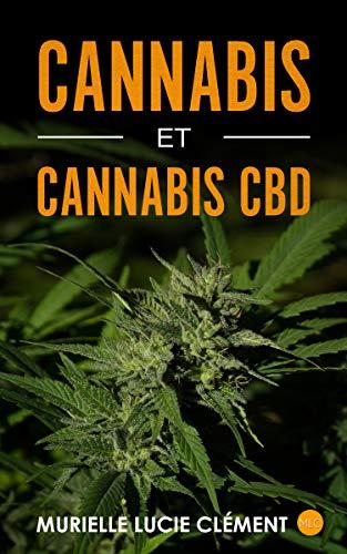 Cannabis et cannabis CBD par Murielle Lucie Clément
