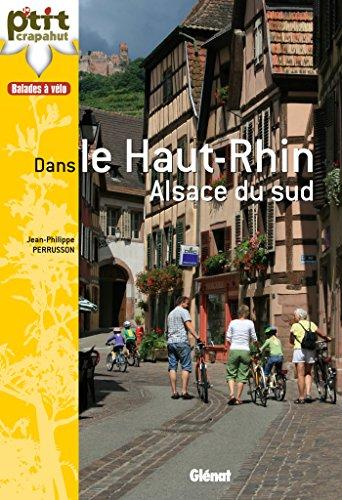 Balades à vélo dans le Haut-Rhin : Alsace du sud por Jean-Philippe Perrusson
