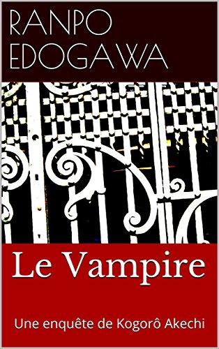 Le Vampire: une enquête de Kogoro Akechi (Edogawa Ranpo) 51AeUmIt3SL
