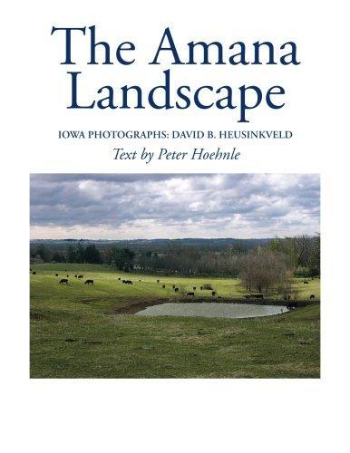 the-amana-landscape-by-david-b-heusinkveld-2012-07-19