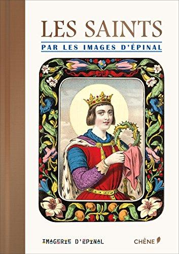 Les Saints illustrés par les Images d'Epinal